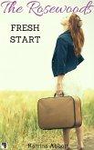 Fresh Start: The Rosewoods Series Prequel (eBook, ePUB)