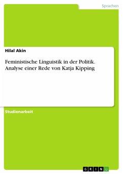Feministische Linguistik in der Politik. Analyse einer Rede von Katja Kipping (eBook, PDF)