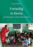 Freiwillig in Kenia (eBook, ePUB)