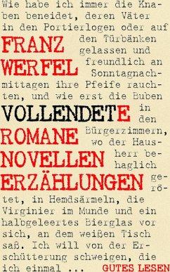 Vollendete Romane Novellen Erzählungen (eBook, ePUB) - Werfel, Franz