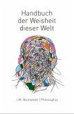 Handbuch der Weisheit dieser Welt