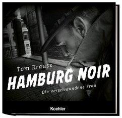 HAMBURG NOIR - Krausz, Tom