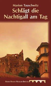 Schlägt die Nachtigall am Tag - Tauschwitz, Marion