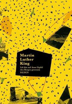 Ich bin auf dem Gipfel des Berges gewesen - King, Martin Luther