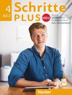 Schritte plus Neu 4. Kursbuch + Arbeitsbuch + CD zum Arbeitsbuch - Hilpert, Silke; Niebisch, Daniela; Pude, Angela; Specht, Franz; Reimann, Monika; Tomaszewski, Andreas