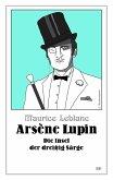 Arsène Lupin - Die Insel der dreißig Särge