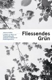 Fliessendes Grün (eBook, PDF)