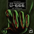 Die Chroniken U666 Folge 04 – 1898: Blutmaschinen (MP3-Download)