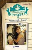 Milas großer Traum / Pferdeinternat Inselglück Bd.1 (eBook, ePUB)