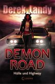Hölle und Highway / Demon Road Bd.1 (eBook, ePUB)