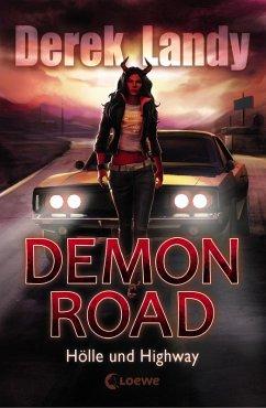 Holle und Highway / Demon Road Bd.1