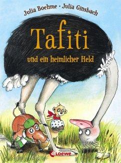 Tafiti und ein heimlicher Held / Tafiti Bd.5 (eBook, ePUB) - Boehme, Julia