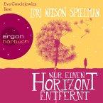 Nur einen Horizont entfernt (Ungekürzte Lesung) (MP3-Download)