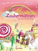 Mirabells Zaubermähnen bei den Zuckerfeen / Mirabells Zaubermähnen Bd.2 (eBook, ePUB)
