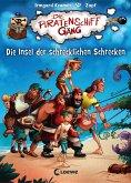 Die Insel der schrecklichen Schrecken / Die Piratenschiffgäng Bd.2 (eBook, ePUB)