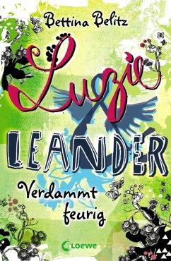 Verdammt feurig / Luzie & Leander Bd.2 (eBook, ePUB) - Belitz, Bettina