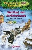 Wettlauf der Schlittenhunde / Das magische Baumhaus Bd.52 (eBook, ePUB)