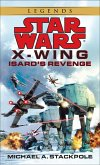 Isard's Revenge: Star Wars Legends (X-Wing) (eBook, ePUB)