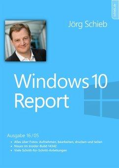 Windows 10: Fotos erstellen, bearbeiten und verwalten (eBook, ePUB) - Schieb, Jörg