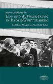 Kleine Geschichte der Ein- und Auswanderung in Baden-Württemberg (eBook, PDF)