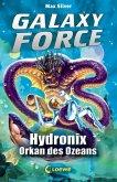 Hydronix, Orkan des Ozeans / Galaxy Force Bd.4 (eBook, ePUB)