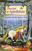 Rapunzel und der Spuk im Wald / Ponyhof Apfelblüte Bd.8 (eBook, ePUB)
