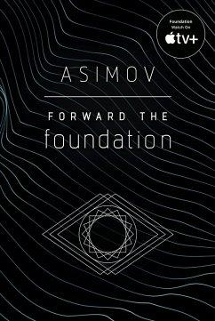 Forward the Foundation (eBook, ePUB) - Asimov, Isaac