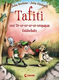 Tafiti und Ur-ur-ur-ur-ur-uropapas Goldschatz / Tafiti Bd.4 (eBook, ePUB)