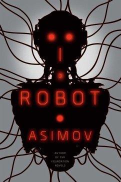 I, Robot (eBook, ePUB) - Asimov, Isaac