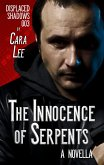Innocence of Serpents (displaced shadows, #3) (eBook, ePUB)