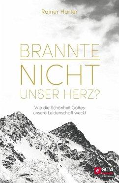 Brannte nicht unser Herz? (eBook, ePUB) - Harter, Rainer