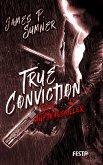 True Conviction - Der Auftragskiller (eBook, ePUB)