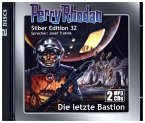 Die letzte Bastion (remastered) / Perry Rhodan Silberedition Bd.32 (2 MP3-CDs)