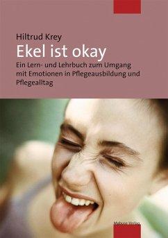Ekel ist okay (eBook, ePUB) - Hiltrud, Krey
