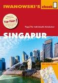 Singapur - Reiseführer von Iwanowski (eBook, PDF)