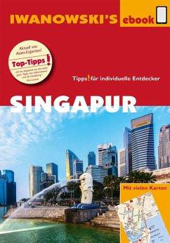 Singapur - Reiseführer von Iwanowski (eBook, ePUB) - Häring, Volker; Hauser, Françoise