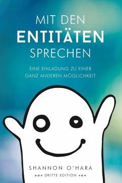 Mit Den Entitäten Sprechen - Talk to The Entiti...