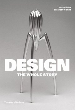 Design: The Whole Story - Glancey, Jonathan