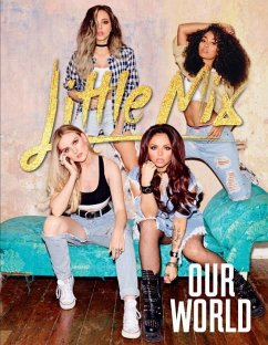 Our World - Little Mix