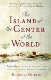 The Island at the Center of the World (eBook, ePUB)