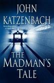 The Madman's Tale (eBook, ePUB)