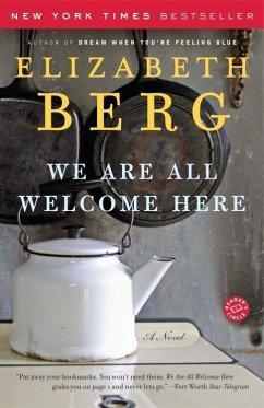 We Are All Welcome Here (eBook, ePUB) - Berg, Elizabeth