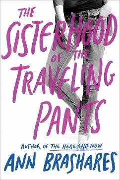 Sisterhood of the Traveling Pants (eBook, ePUB) - Brashares, Ann