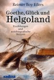 Goethe, Glück und Helgoland (eBook, ePUB)
