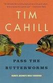Pass the Butterworms (eBook, ePUB)