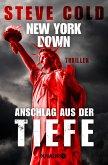New York down - Anschlag aus der Tiefe (eBook, ePUB)
