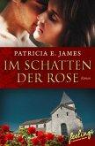 Im Schatten der Rose (eBook, ePUB)