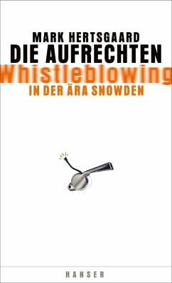 Die Aufrechten (eBook, ePUB) - Hertsgaard, Mark