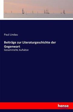 Beiträge zur Literaturgeschichte der Gegenwart