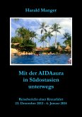 Mit der AIDAaura in Südostasien unterwegs (eBook, ePUB)